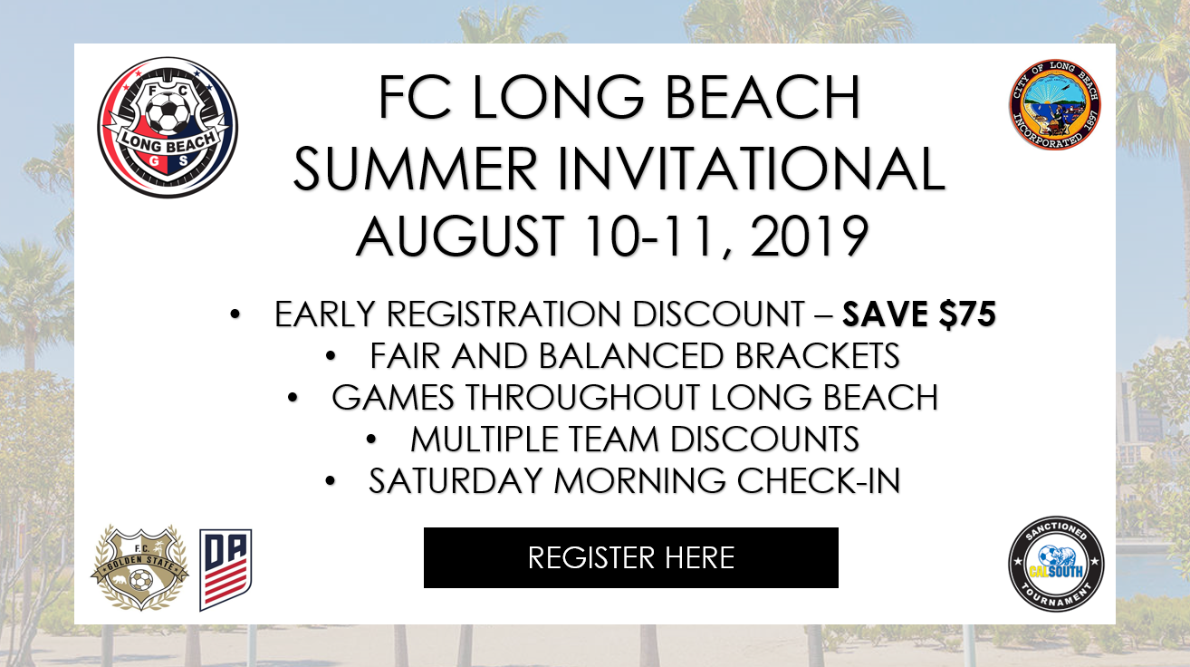 2019 FC Long Beach Summer Invitational - EARLY REGISTRATION - CODE: FCLB75
